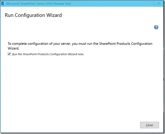 SP2016P1InstallCompleteRunWizard5